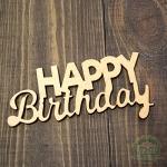 Слово из фанеры Happy Birthday 9*4 см